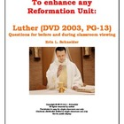 Enhance the Reformation: Luther (2003) before and during m