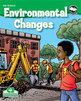 Environmental Changes Student Science Reader