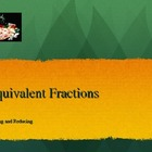 Equivalent Fractions - Raising and Reducing PowerPoint
