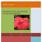 Erosion of Soil and Damage to the Environment