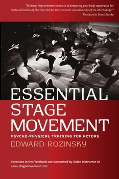 Essential Stage Movement, Psycho-physical training for Actors