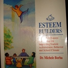 """Esteem Builders"" A K-8 Self-Esteem Curriculum"