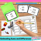 Estimating Sums and Differences {Math Workshop Activity}
