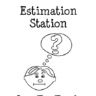 Estimation Games and Fun for Math Centers