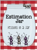 Estimation Jar:  A Lesson in a  Jar