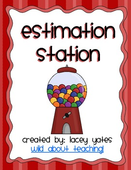 Estimation Station Freebie