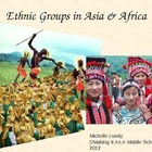 Ethnic Groups in Asia & Africa PowerPoint