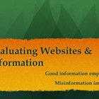 Evaluating Websites & Information
