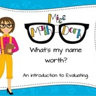 Evaluating:  What's my name worth?