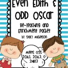Even Edith &amp; Odd Oscar - Re-Teaching &amp; Enrichment Packet
