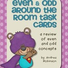 Even &amp; Odd Around the Room Task Cards