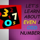 Even & Odd Numbers (Beginner's Powerpoint) For Elementary