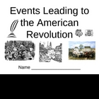 Events Leading to the American Revolution Notes Pages