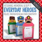 Everyday Heroes {A September 11, Memorial Day, Veteran's C
