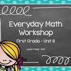 1st Grade Everyday Math Workshop Plans for Unit 8