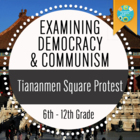 Examining Democracy and Communism : Study of Tiananmen Squ