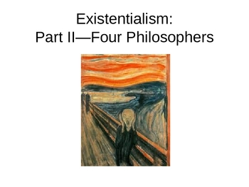 Existentialism Part II