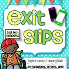 Exit Slips for ANY grade!