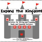Expanding the Kingdom- Writing and Expanding Sentences