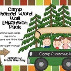 Expansion Pack for Camp Themed Word Wall