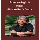 Experiencing Life Through Alice Walker's Poetry