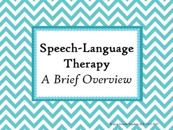 Explanation of Speech Language Therapy Powerpoint - For In