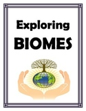 Biomes Exploring Biomes for Middle School