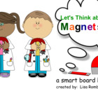Exploring Magnets for Primary Grades SmartBoard Lesson