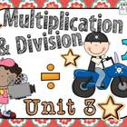 Exploring Multiplication and Division! ~ Everyday Math Uni