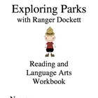 Exploring Parks with Ranger Dockett Language Arts Workbook