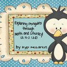 Exploring Penguins through Math and Literacy!