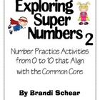Exploring Super Numbers 2