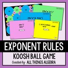 Exponent Rules (Properties) - Koosh Ball Game!