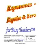Exponents - Negative & Zero for Busy Teachers