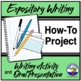 Expository Writing - How to Project Assignment