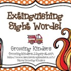 Extinguishing Sight Words!