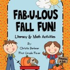 FAB-U-LOUS FALL FUN!  Literacy &amp; Math Centers