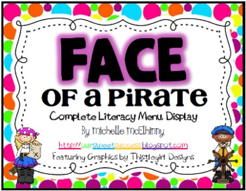 FACE of a Pirate {Complete Literacy Menu Display} FREEBIE