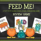 FEED ME:  DOUBLE VOWEL--VOWEL TEAMS