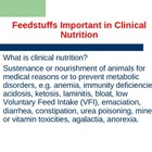FEED STUFFS IMPORTANT IN CLINICAL NUTRITRION