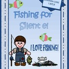 FISHING FOR SILENT E WORDS