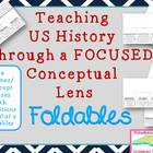 FOLDABLES for Teaching US History through Conceptual Lens