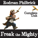 FREAK THE MIGHTY Unit Teaching Package (by Rodman Philbrick)