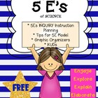 FREE 5Es Planning Tips & Graphic Organizers for Science In