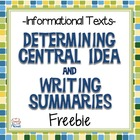 {FREE} Determining Central Idea and Writing Summaries for