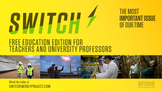 "FREE Education Edition of ""Switch"" Energy Documentary"