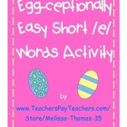 FREE Exceptionally Easy Short /e/ Words Activity