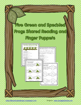 FREE Five Green and Speckled Frogs Shared Reading and Fing