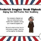 FREE Frederick Douglass Vocabulary Flipbook
