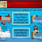 FREE Get Well Soon Clipart and FREEBIE Teacher Forms